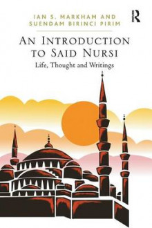 An Introduction to Said Nursi av Suendam Birinci Pirim og Ian S. Markham (Heftet)