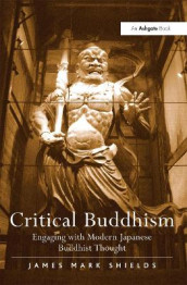 Critical Buddhism av James Mark Shields (Innbundet)
