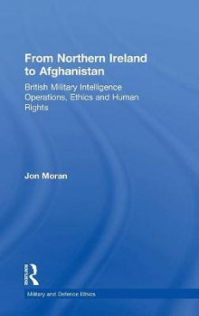 From Northern Ireland to Afghanistan av Jon Moran (Innbundet)