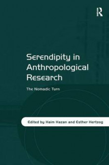 Serendipity in Anthropological Research av Haim Hazan (Innbundet)