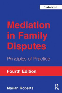 Mediation in Family Disputes av Marian Roberts (Heftet)