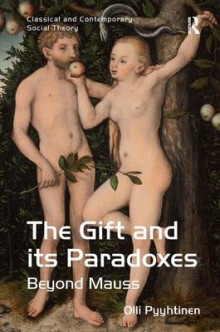 The Gift and its Paradoxes av Olli Pyyhtinen (Innbundet)
