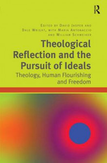 Theological Reflection and the Pursuit of Ideals av Dale Wright og Maria Antonaccio (Innbundet)