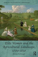 Omslag - Elite Women and the Agricultural Landscape, 1700-1830