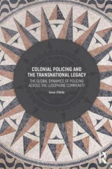 Omslag - Colonial Policing and the Transnational Legacy