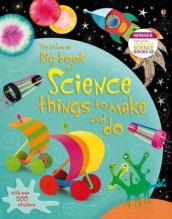 Big Book of Science Things to Make and Do av Rebecca Gilpin og Leonie Pratt (Heftet)