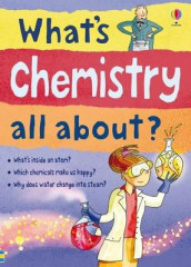 Whats Chemistry All About av Alex Frith og Lisa Jane Gillespie (Heftet)