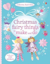 Christmas Fairy Things to Make and Do av Rebecca Gilpin (Heftet)