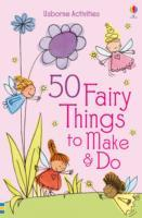 50 Fairy things to make and do av Rebecca Gilpin (Heftet)