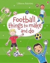 Football Things to Make and Do av Rebecca Gilpin (Heftet)