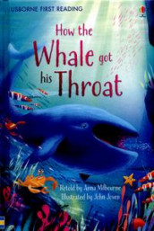 How The Whale Got His Throat av Anna Milbourne (Innbundet)