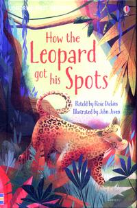 How the Leopard got his Spots av Rosie Dickins (Innbundet)