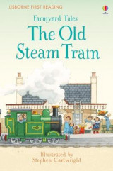 Omslag - First Reading Farmyard Tales: The Old Steam Train