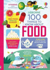 100 Things to Know About Food av Sam Baer, Rachel Firth, Rose Hall, Alice James og Jerome Martin (Innbundet)