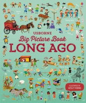 Big Picture Book of Long Ago av Sam Baer (Innbundet)