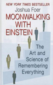 Moonwalking with Einstein av Joshua Foer (Innbundet)