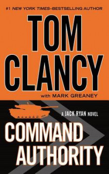 Command Authority av Tom Clancy og Mark Greaney (Innbundet)