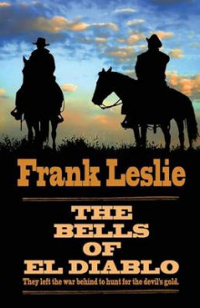 The Bells of El Diablo av Mrs Frank Leslie (Heftet)