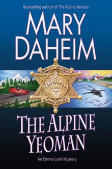 The Alpine Yeoman av Mary Daheim (Innbundet)