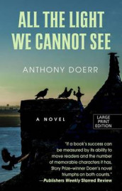 All the Light We Cannot See av Anthony Doerr (Innbundet)