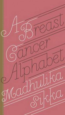 A Breast Cancer Alphabet av Madhulika Sikka (Innbundet)