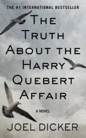 The Truth about the Harry Quebert Affair av Joeel Dicker og Joel Dicker (Innbundet)
