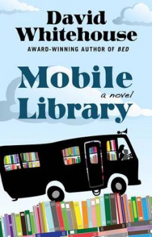 Mobile Library av David Whitehouse (Innbundet)
