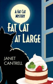 Fat Cat at Large av Janet Cantrell (Heftet)