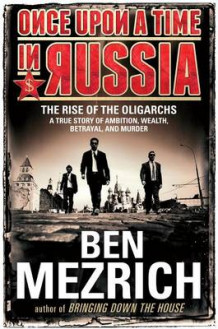 Once Upon a Time in Russia av Ben Mezrich (Innbundet)