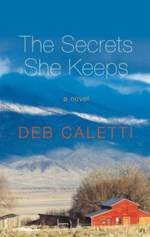The Secrets She Keeps av Deb Caletti (Innbundet)