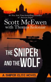 The Sniper and the Wolf av Scott McEwen og Thomas Koloniar (Innbundet)
