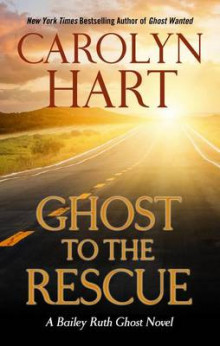 Ghost to the Rescue av Carolyn Hart (Innbundet)