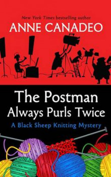 The Postman Always Purls Twice av Anne Canadeo (Heftet)
