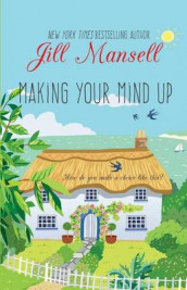 Making Your Mind Up av Jill Mansell (Innbundet)
