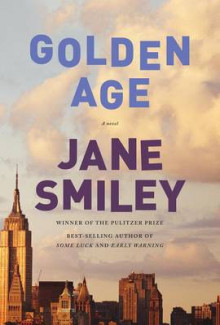 Golden Age av Jane Smiley (Innbundet)