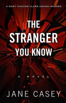 The Stranger You Know av Jane Casey (Innbundet)