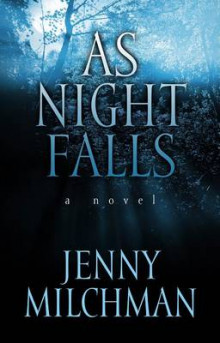 As Night Falls av Jenny Milchman (Innbundet)