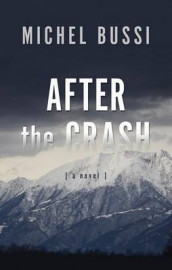 After the Crash av Michel Bussi (Innbundet)