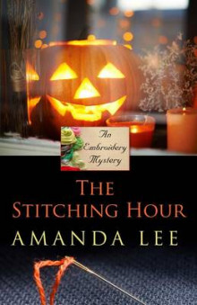 The Stitching Hour av Amanda Lee (Heftet)