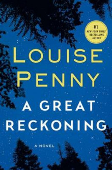 A Great Reckoning av Louise Penny (Innbundet)