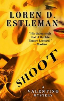 Shoot av Author Loren D Estleman (Innbundet)