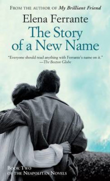 The Story of a New Name av Elena Ferrante (Innbundet)