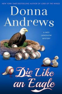 Die Like an Eagle av Director of Therapy Research Donna Andrews (Innbundet)