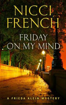 Friday on My Mind av Nicci French (Innbundet)