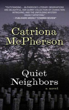 Quiet Neighbors av Catriona McPherson (Innbundet)