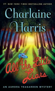 All the Little Liars av Charlaine Harris (Innbundet)
