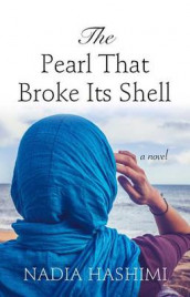 The Pearl That Broke Its Shell av Nadia Hashimi (Innbundet)
