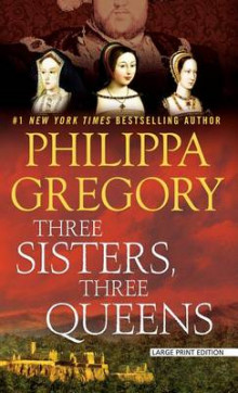 Three Sisters, Three Queens av Philippa Gregory (Innbundet)