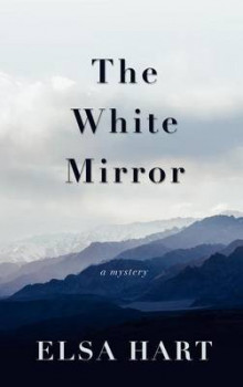 The White Mirror av Elsa Hart (Innbundet)