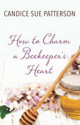 Omslag - How to Charm a Beekeeper's Heart